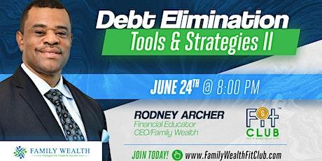 Debt Elimination Tools and Strategies II tickets