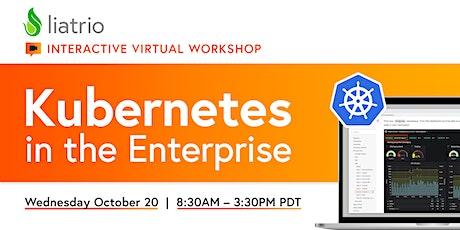 Liatrio's Virtual Ignite Lab — Kubernetes in the Enterprise (10/20/2021) tickets