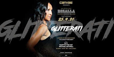 Glitterati w/ Very Special Guest Rozalla (Everybodies Free)