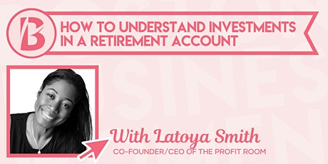 How to Understand Investments in a Retirement Account tickets
