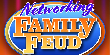 Networking Family Feud tickets