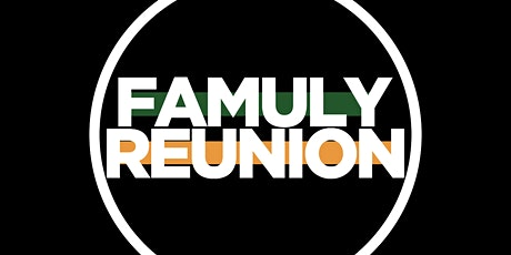 THE FAMULY REUNION: BACK TO THE HILL tickets