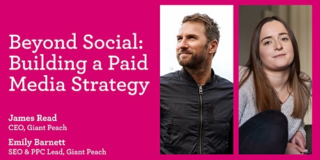 Beyond Social: Building A Paid Media Strategy tickets