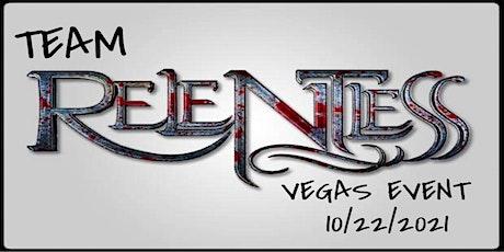 Team Relentless Vegas Event tickets