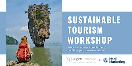 Sustainable tourism: What it is, why it's complicated, & how you can travel tickets