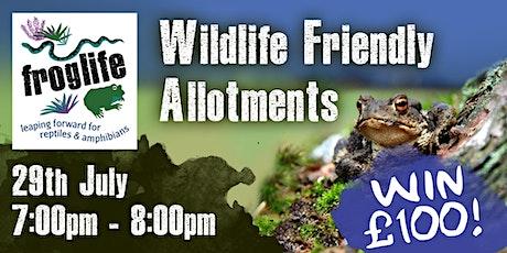 Wildlife Friendly Allotment Workshop tickets