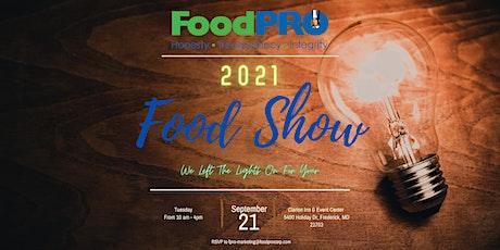 2021 VIRTUAL FoodPRO Food Show tickets