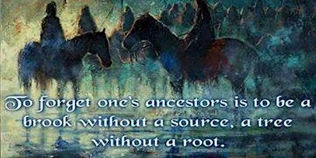 Connecting w/Ancestors thru Genealogy tickets