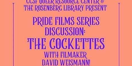The Cockettes: A Conversation with Fillmmaker David Weissman tickets