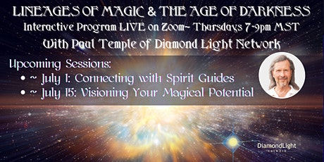 LINEAGES OF MAGIC & THE AGE OF DARKNESS~Part 3~ CONNECTING w/ SPIRIT GUIDES tickets