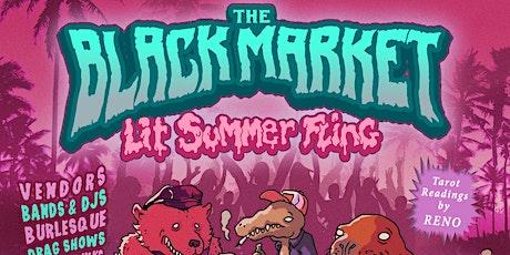 The Black Market Lit Summer Fling tickets