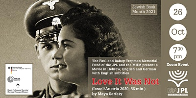 """""""Love It Was Not"""" (Israel/Austria 2020)"""