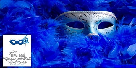 2021 Pinwheel Masquerade Ball & Auction to Unmask Child Abuse tickets