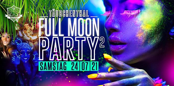 FULL MOON PARTY part2 // Täubchenthal: Bild