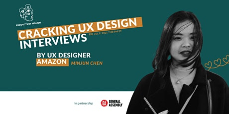 Cracking a UX Design Interview [by UX Designer at Amazon] tickets
