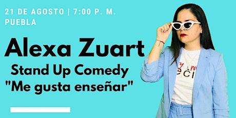 Alexa Zuart | Stand Up Comedy | Puebla boletos