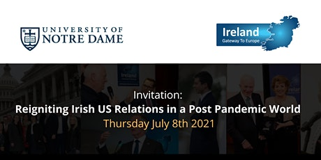 Reigniting Irish US Relations in a Post Pandemic World tickets