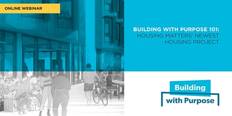 Building with Purpose 101: Housing Matters' Newest Housing Project tickets