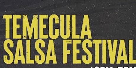 Temecula Salsa Festival tickets