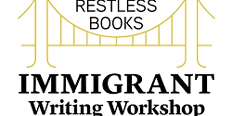 Immigrant Writing Workshop Tickets