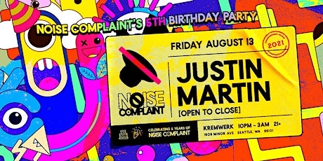Noise Complaint's 5th Birthday  ft. Justin Martin (open-to-close) tickets