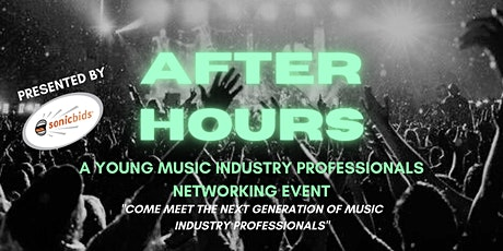 After Hours: A Young Music Industry Professionals Networking Event tickets