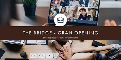 How to Get 20-100% of Your Business From REFERRALS! | The Bridge Grand Open tickets