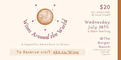 Wines Around the World: A Hypnotic Adventure in Wines tickets