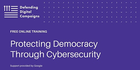 FREE Training in Oregon: Protecting Democracy Through Cybersecurity tickets