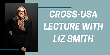 Cross-USA Lecture #1 with Liz Smith: Design Build Projects tickets