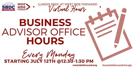 Business Advisor Office Hours  with Illinois SBDC at West Side Forward tickets
