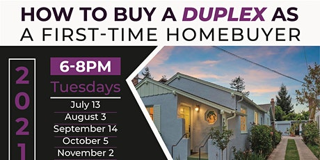 How To Buy A DUPLEX As a First-Time Homebuyer Workshop tickets