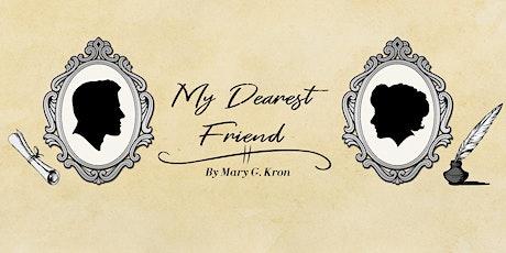 "LowellArts Players Presents ""My Dearest Friend"" - August 6 tickets"