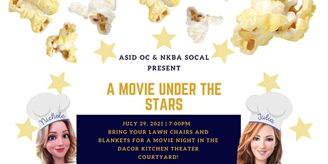 A Movie Under the Stars with ASID OC & NKBA at Dacor Kitchen Theater tickets