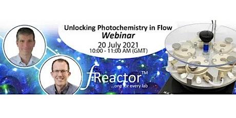 Unlocking Photochemistry in Flow tickets