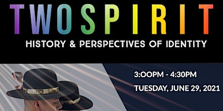 Two Spirit History &Perspectives of Identity tickets