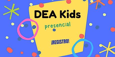 Primaria 1 - DEA Kids | 10:45 AM boletos