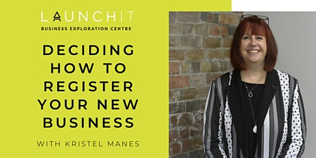 Deciding How to Register Your New Business tickets