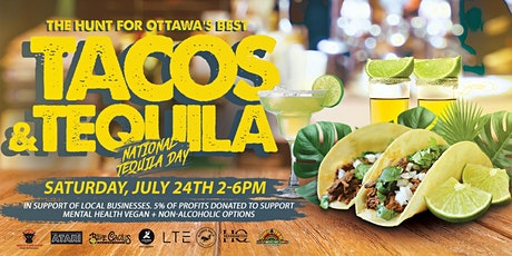 National Tequila Day: The Hunt For Ottawa's Best Tacos & Tequila tickets