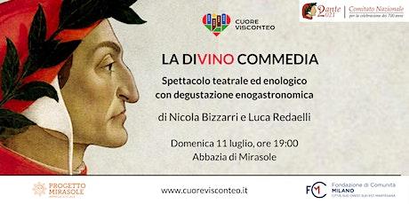 """""""La DiVino Commedia"""": spettacolo teatrale ed enologico biglietti"""