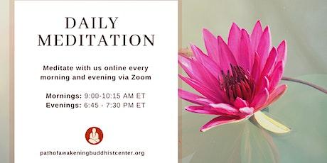 Morning Meditation via Zoom - Daily Live-stream Meditation Group Practice tickets