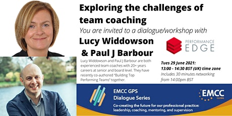 Lucy Widdowson and Paul Barbour : Exploring the challenges of team coaching tickets