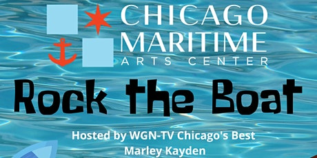 Rock the Boat - Chicago Maritime Arts Center tickets