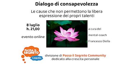 Dialogo di consapevolezza: le cause che non permettono la libera espressio tickets