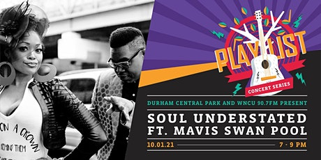 PLAYlist Concert Series: Soul Understated ft. Mavis Swan Poole tickets