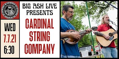 Cardinal String Company Live@ The Big Ash Biergarten tickets