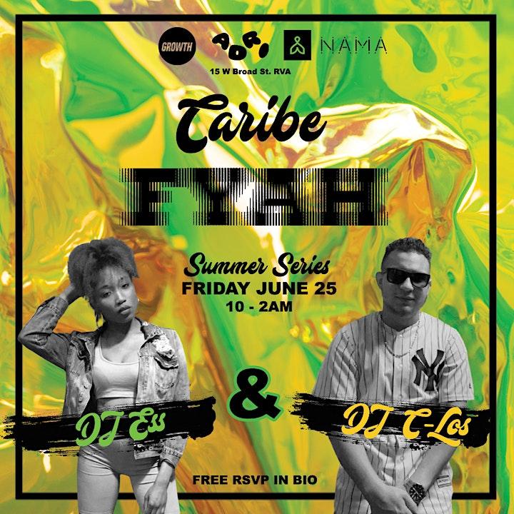 CARIBE FYAH: Caribbean Party at The Hof Garden image