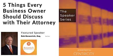 5 Things Business Owners Should Discuss w/ Their Attorney| Featured Speaker tickets