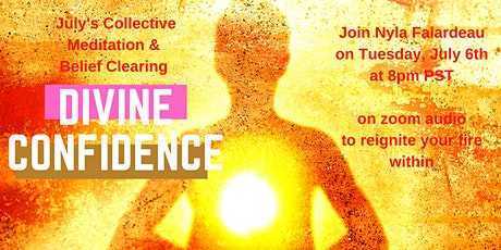 Collective Meditation & Belief Clearing: Divine Confidence tickets