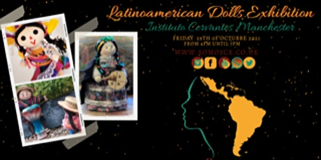 Latinoamerican Dolls Exhibition - 16:00 entry only - other times available tickets
